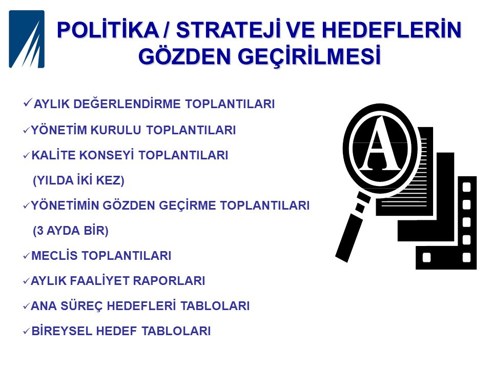POLİTİKA / STRATEJİ VE HEDEFLERİN