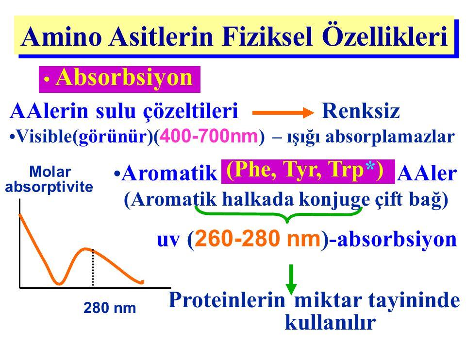 Amino Asitlerin Fiziksel Özellikleri