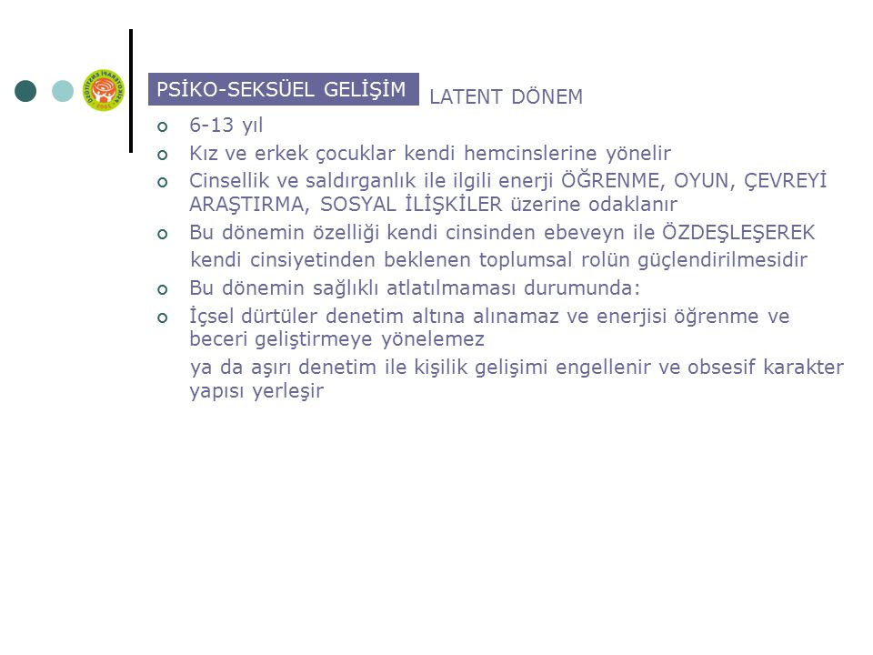 PSİKO-SEKSÜEL GELİŞİM