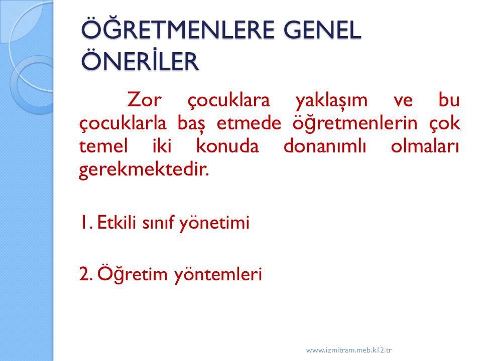 ÖĞRETMENLERE GENEL ÖNERİLER