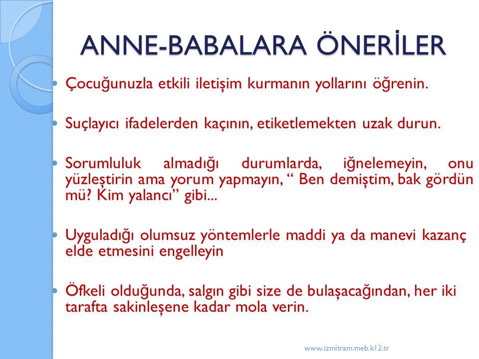 ANNE-BABALARA ÖNERİLER