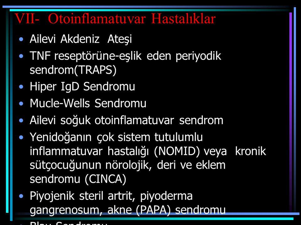VII- Otoinflamatuvar Hastalıklar