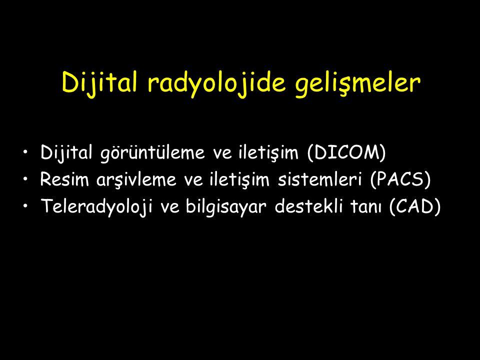 Dijital radyolojide gelişmeler