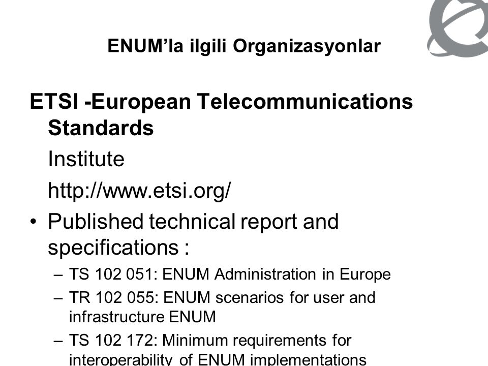 ENUM'la ilgili Organizasyonlar