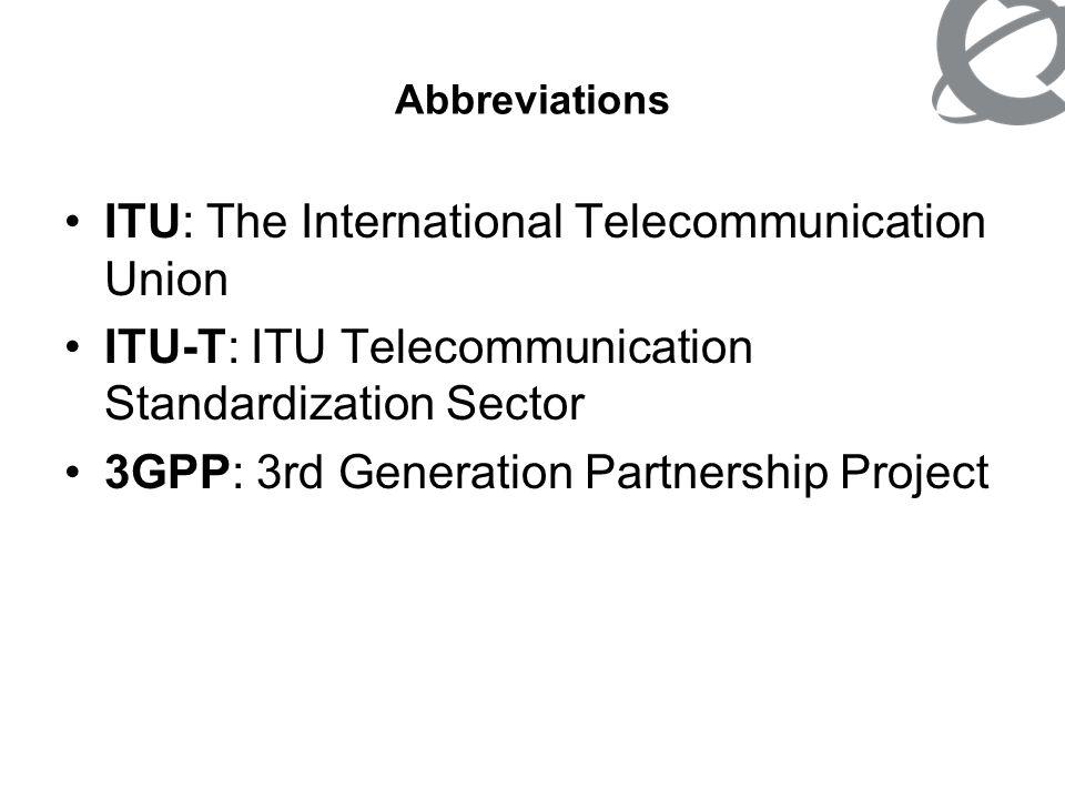 ITU: The International Telecommunication Union