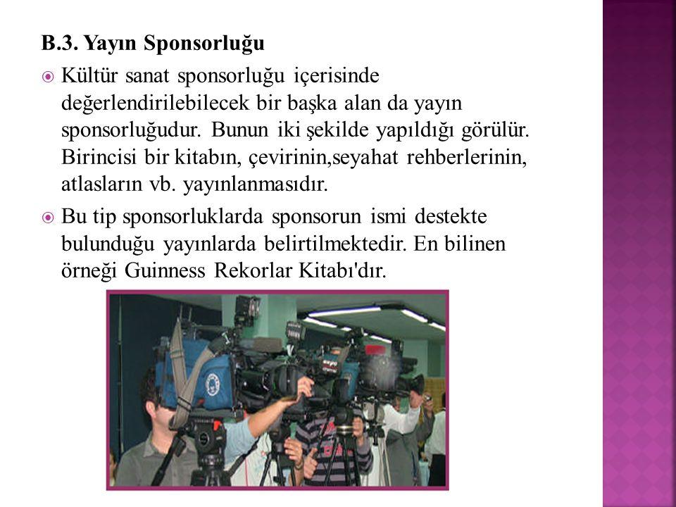 B.3. Yayın Sponsorluğu