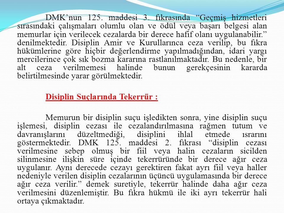 DMK'nun 125. maddesi 3.