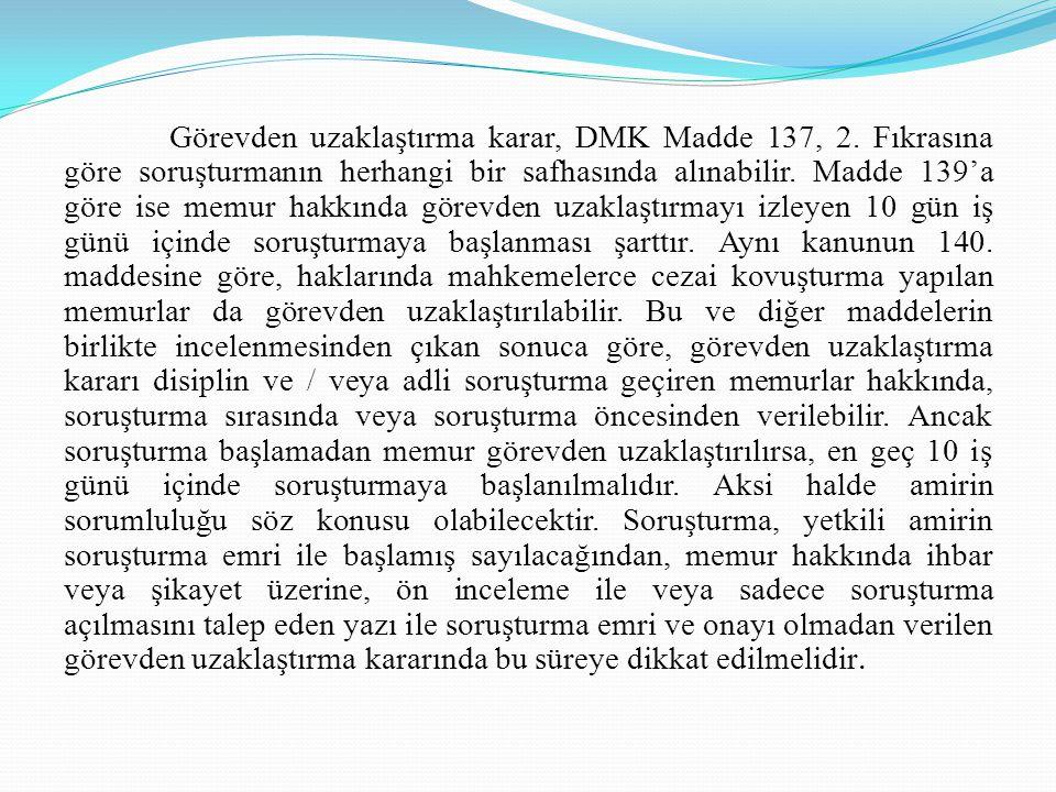 Görevden uzaklaştırma karar, DMK Madde 137, 2