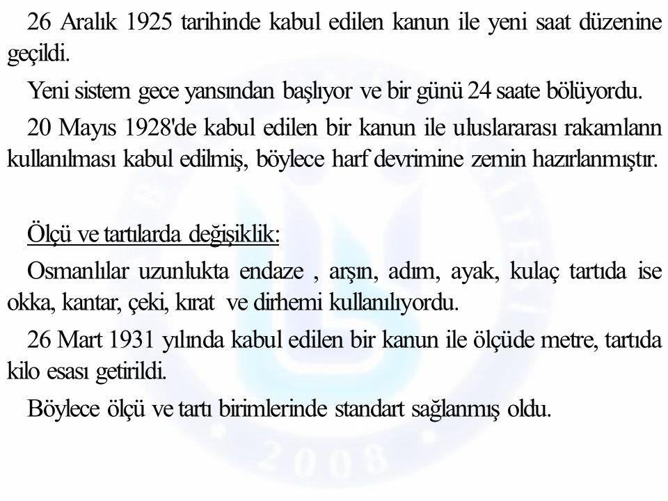 26 Aralık 1925 tarihinde kabul edilen kanun ile yeni saat düzenine geçildi.