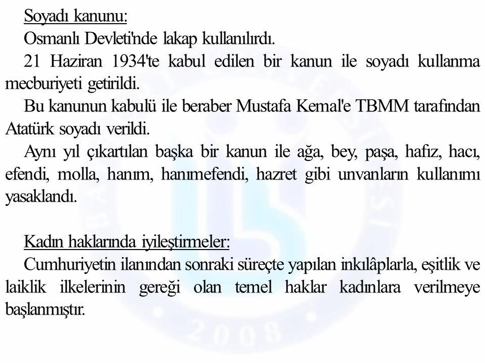 Soyadı kanunu: Osmanlı Devleti nde lakap kullanılırdı
