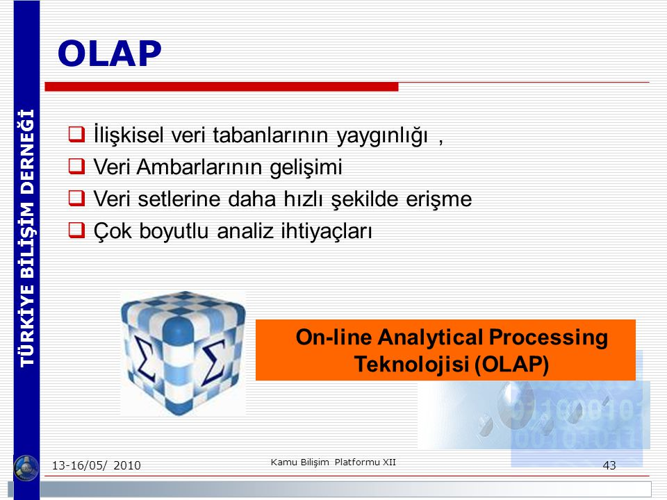 On-line Analytical Processing Teknolojisi (OLAP)
