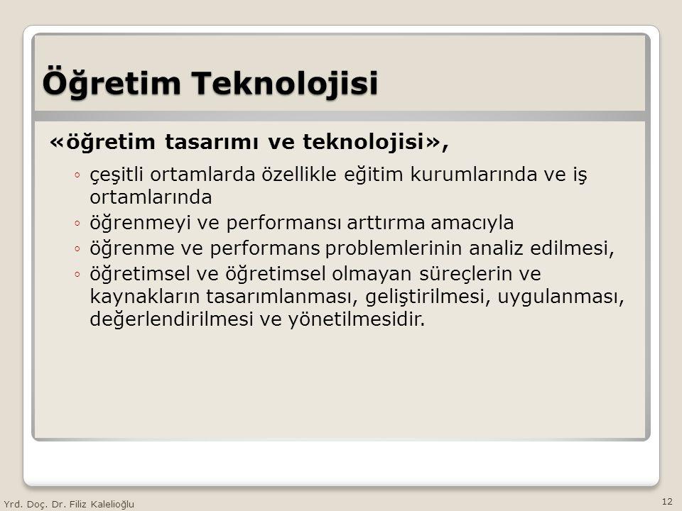 Öğretim Teknolojisi «öğretim tasarımı ve teknolojisi»,