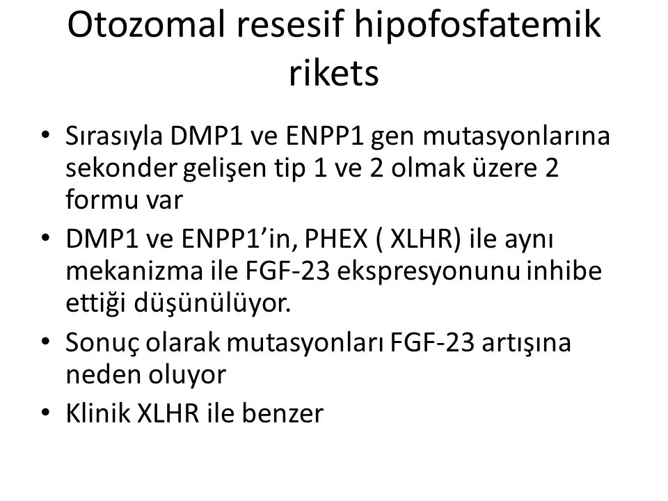 Otozomal resesif hipofosfatemik rikets