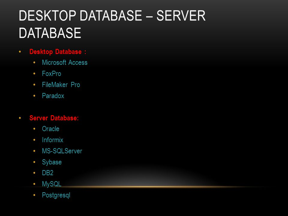 Desktop Database – Server Database