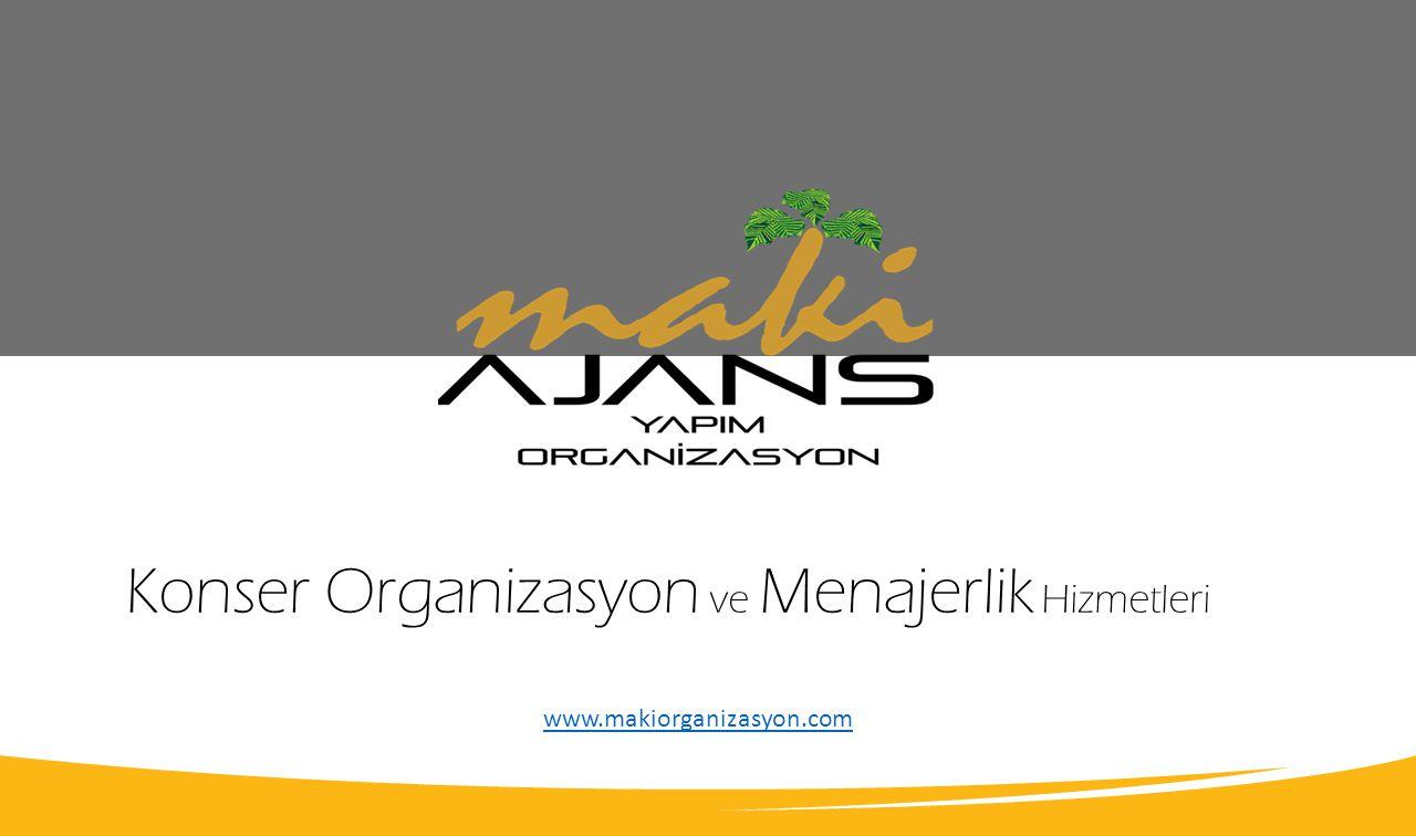 Konser Organizasyon ve Menajerlik Hizmetleri