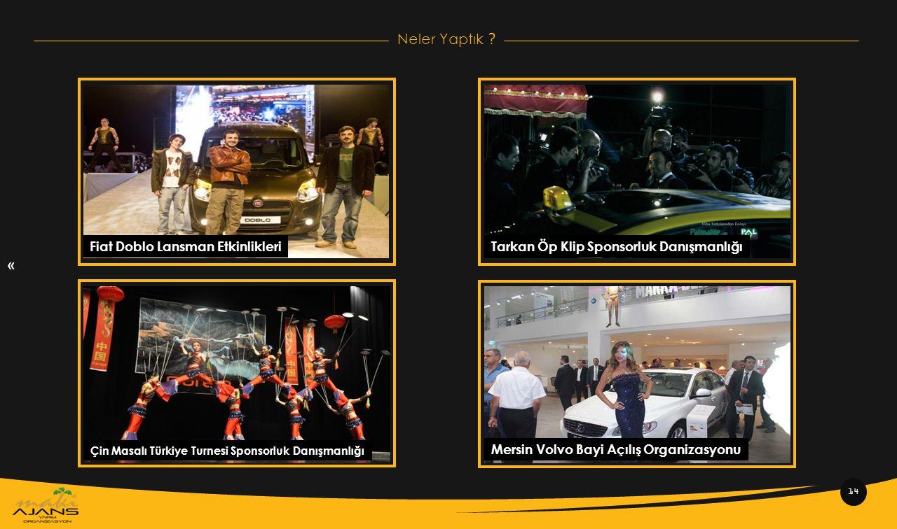 « Neler Yaptık Fiat Doblo Lansman Etkinlikleri