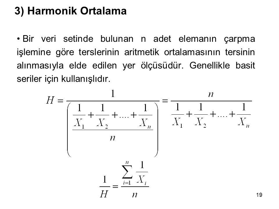 3) Harmonik Ortalama
