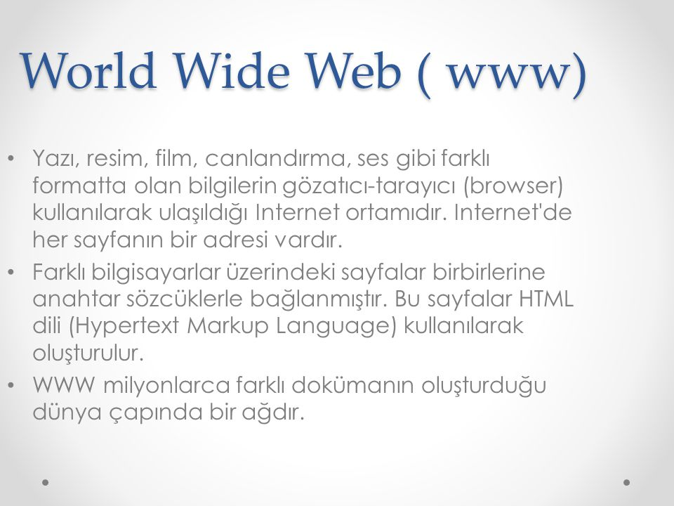 World Wide Web ( www)