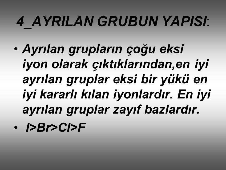 4_AYRILAN GRUBUN YAPISI: