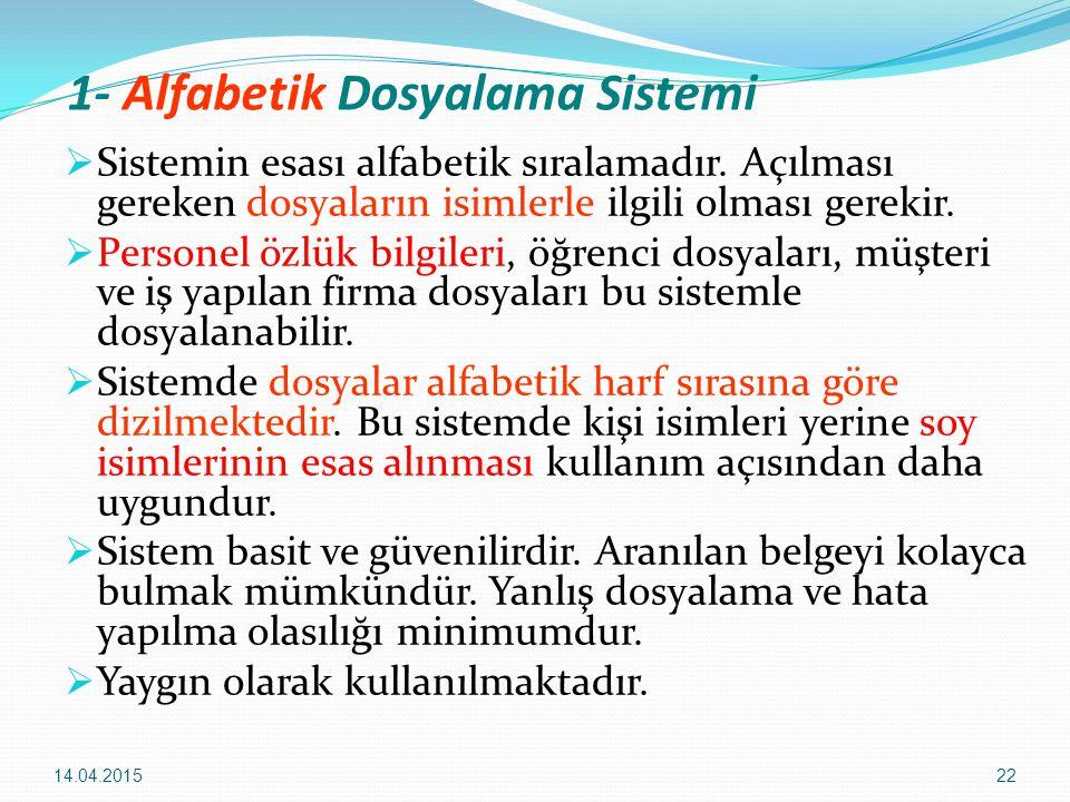 1- Alfabetik Dosyalama Sistemi