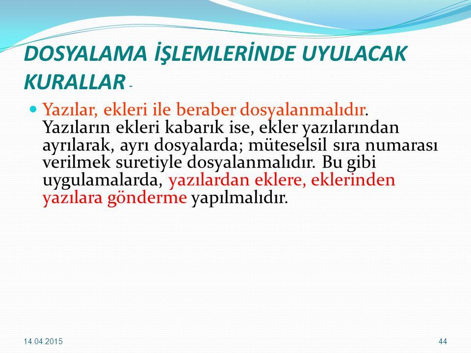 DOSYALAMA İŞLEMLERİNDE UYULACAK KURALLAR -