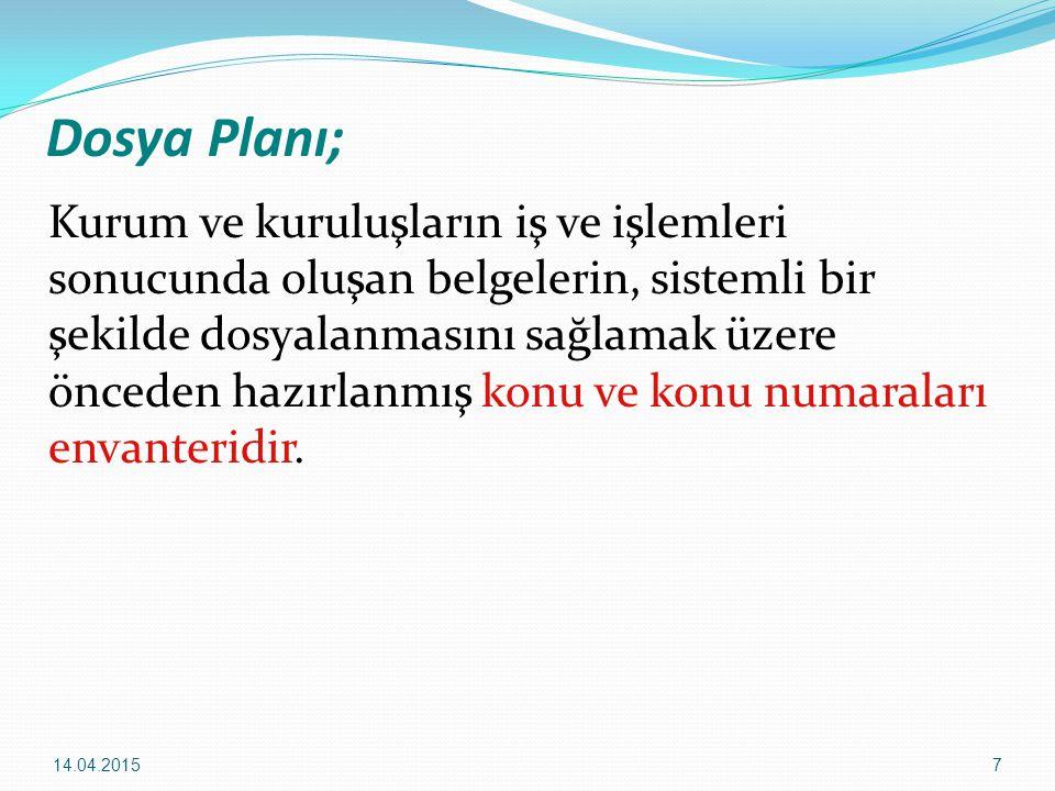 Dosya Planı;