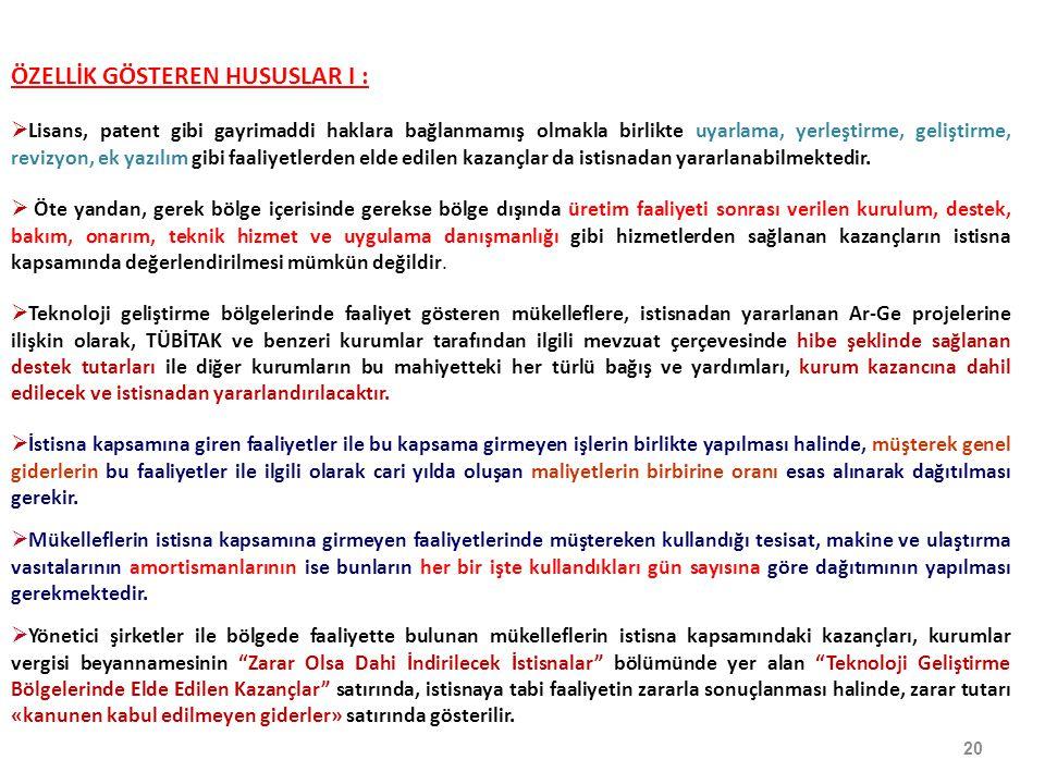 ÖZELLİK GÖSTEREN HUSUSLAR I :
