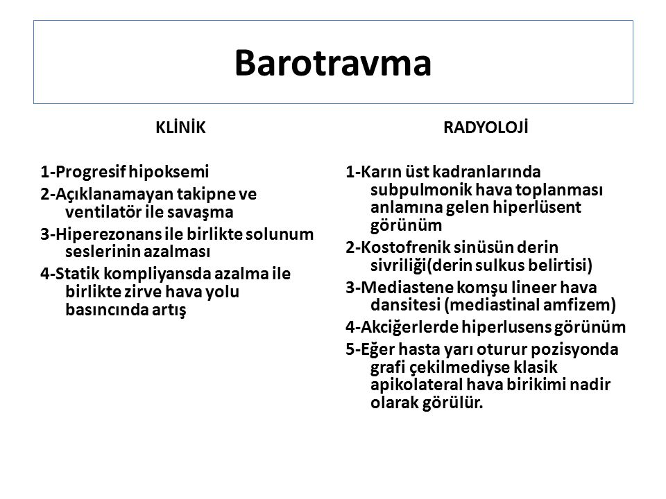 Barotravma KLİNİK 1-Progresif hipoksemi