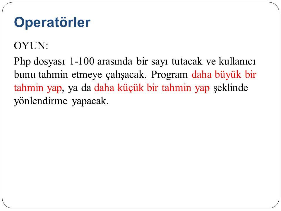 Operatörler OYUN: