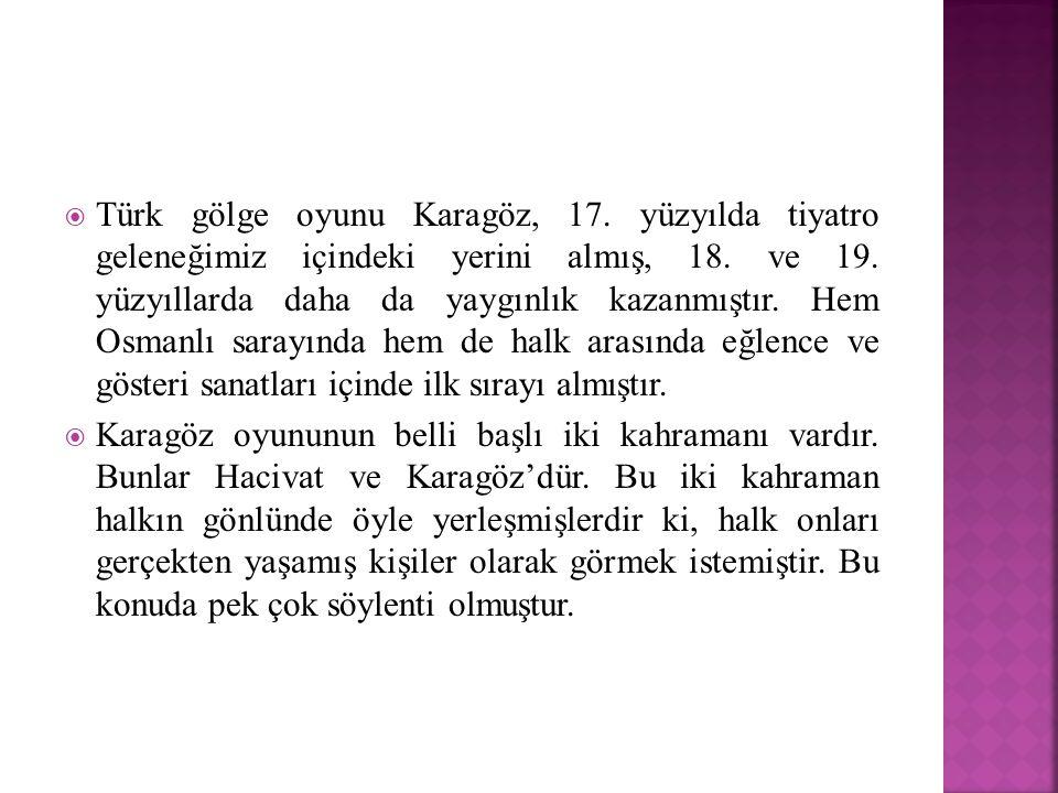 Türk gölge oyunu Karagöz, 17