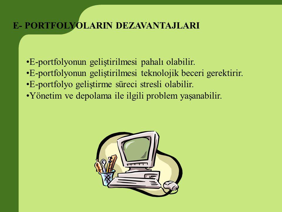 E- PORTFOLYOLARIN DEZAVANTAJLARI