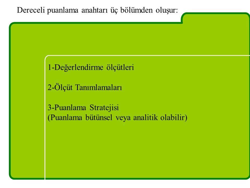 Dereceli puanlama anahtarı üç bölümden oluşur: