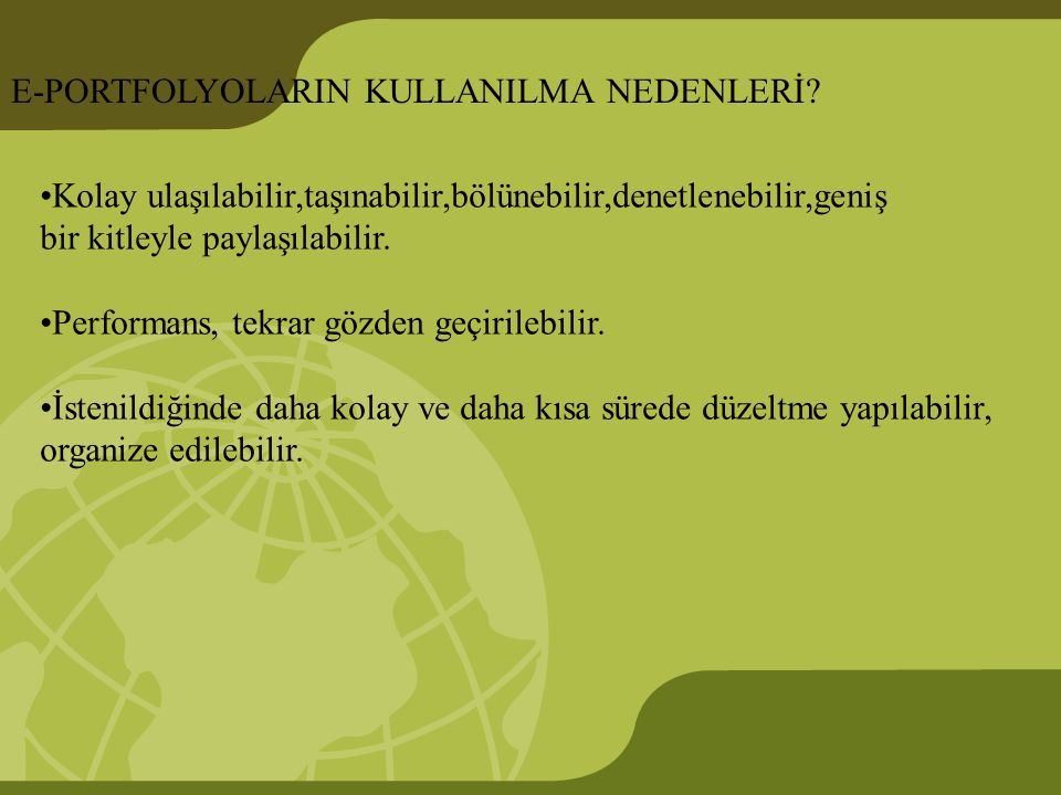 E-PORTFOLYOLARIN KULLANILMA NEDENLERİ