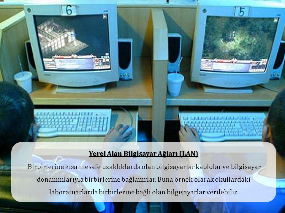 Yerel Alan Bilgisayar Ağları (LAN)