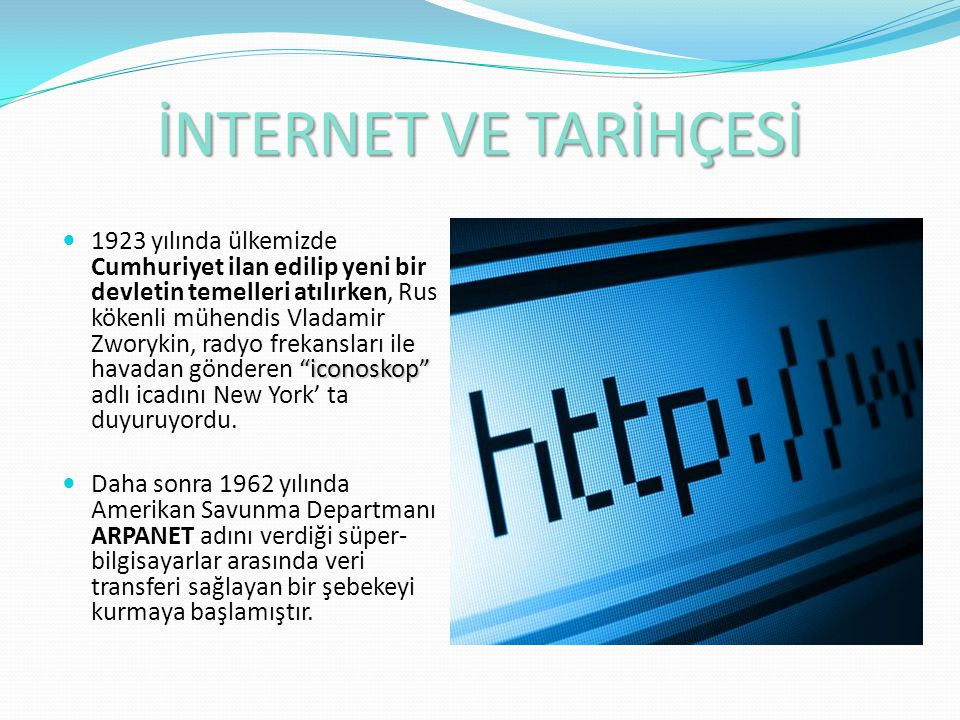 İNTERNET VE TARİHÇESİ