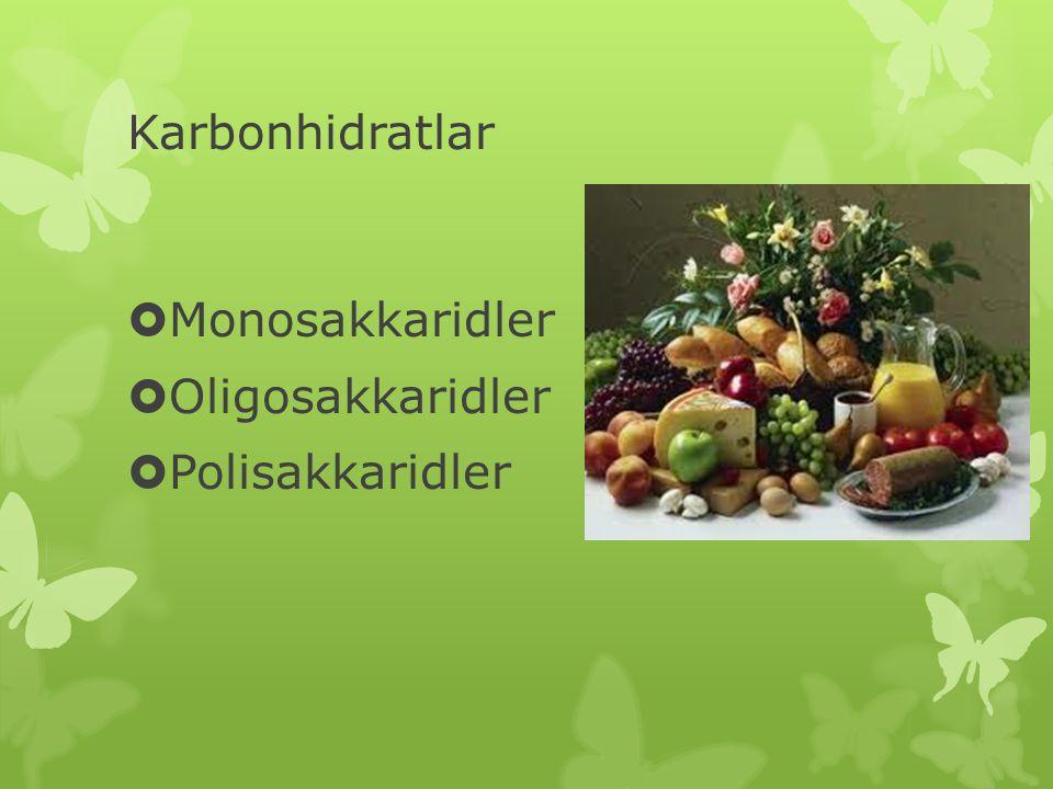 Karbonhidratlar Monosakkaridler Oligosakkaridler Polisakkaridler