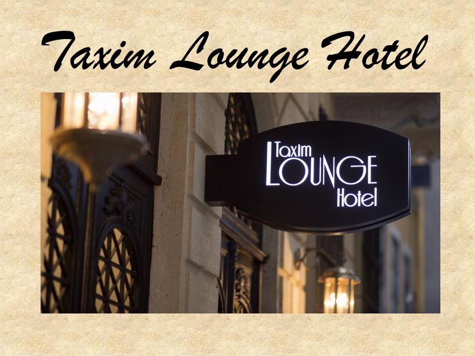 Taxim Lounge Hotel
