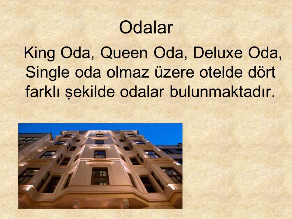 Odalar King Oda, Queen Oda, Deluxe Oda, Single oda olmaz üzere otelde dört farklı şekilde odalar bulunmaktadır.
