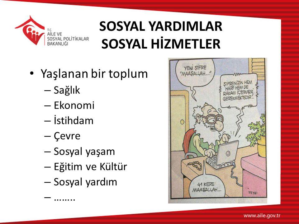 SOSYAL YARDIMLAR SOSYAL HİZMETLER