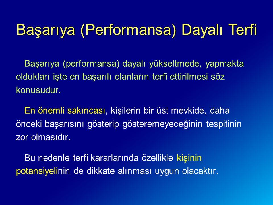 Başarıya (Performansa) Dayalı Terfi