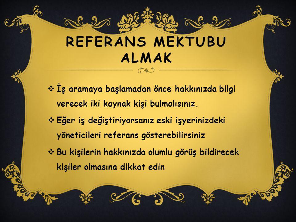 REFERANS MEKTUBU ALMAK