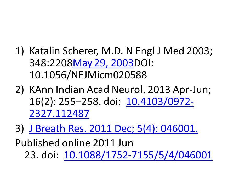 Katalin Scherer, M. D. N Engl J Med 2003; 348:2208May 29, 2003DOI: 10