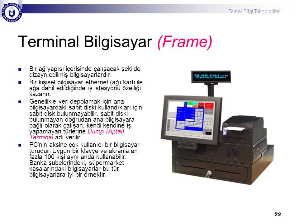 Terminal Bilgisayar (Frame)