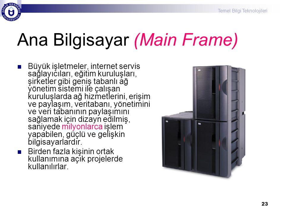 Ana Bilgisayar (Main Frame)