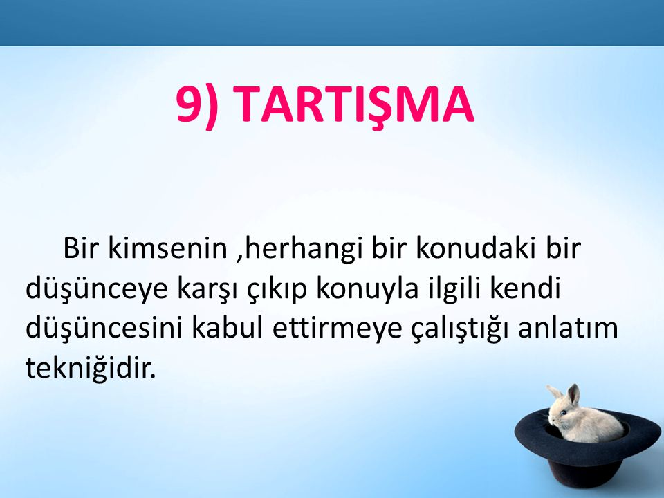 9) TARTIŞMA