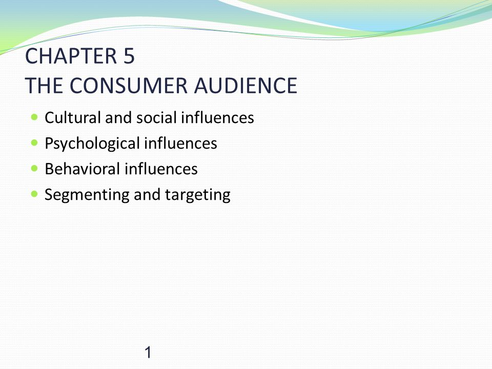 CHAPTER 5 THE CONSUMER AUDIENCE