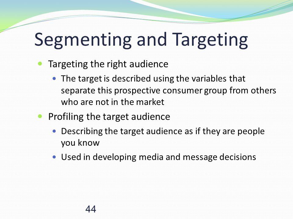 Segmenting and Targeting