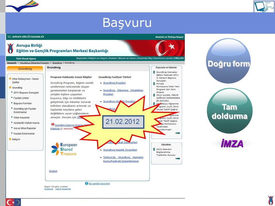 Başvuru Doğru form Tam doldurma 21.02.2012 İMZA