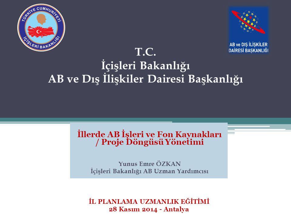 T.C. İçişleri Bakanlığı AB ve Dış İlişkiler Dairesi Başkanlığı