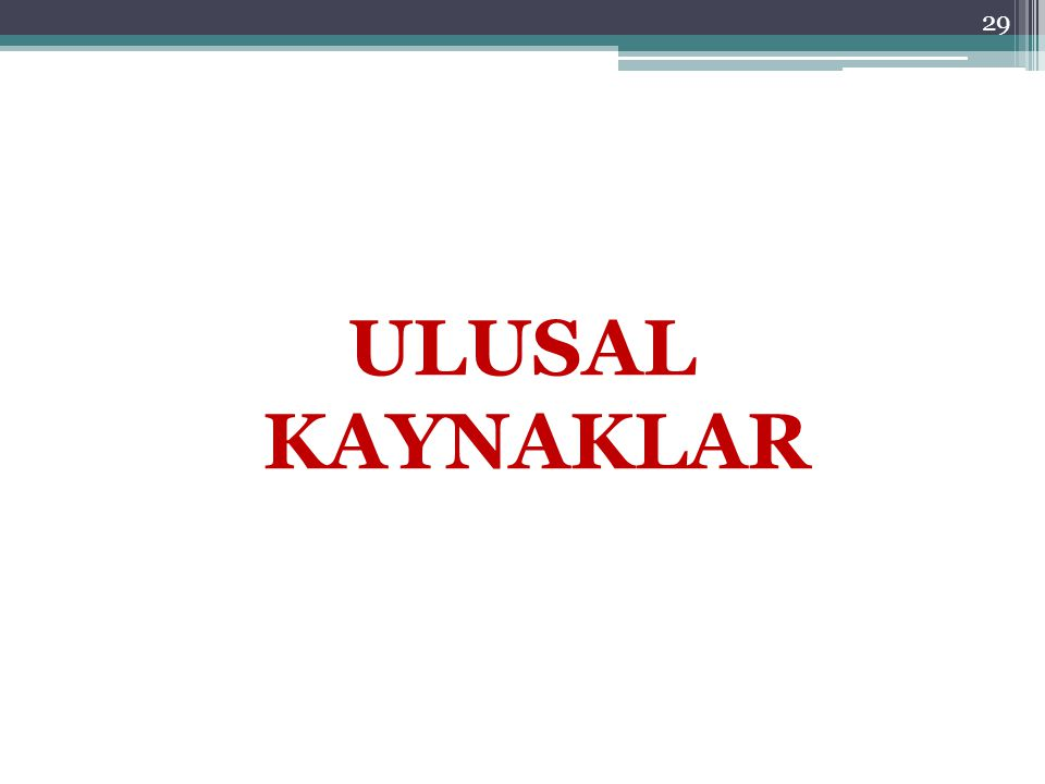 ULUSAL KAYNAKLAR